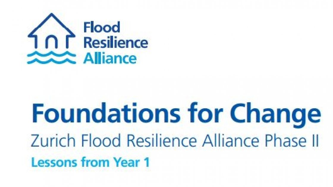 Zurich Flood Resilience Alliance Phase II Foundations for Change Lessons from Year 1